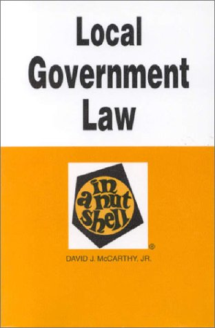 9780314070258: Local Government Law in a Nutshell (In a Nutshell (West Publishing))
