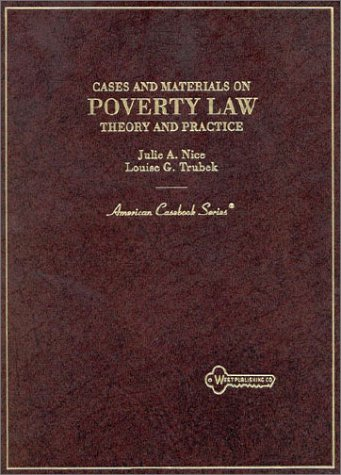 9780314072108: Cases and Materials on Poverty Law: Theory and Practice (American Casebook Series)