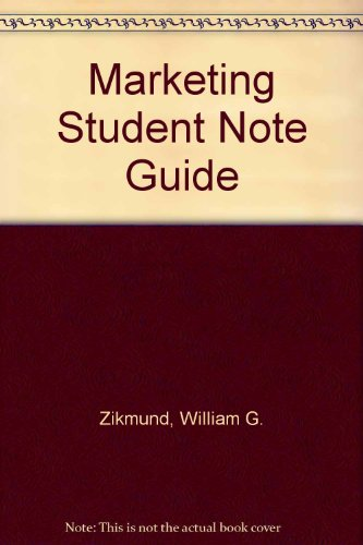 Marketing Student Note Guide: Zikmund, William G.