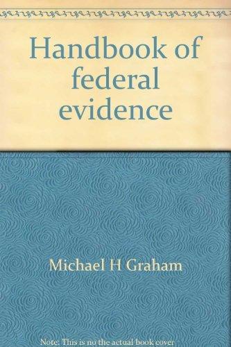 9780314089885: Handbook of federal evidence