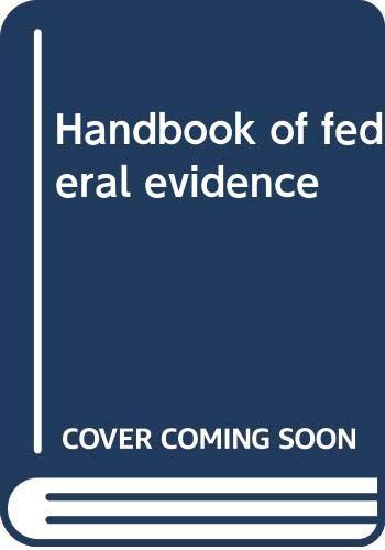 9780314089892: Handbook of federal evidence
