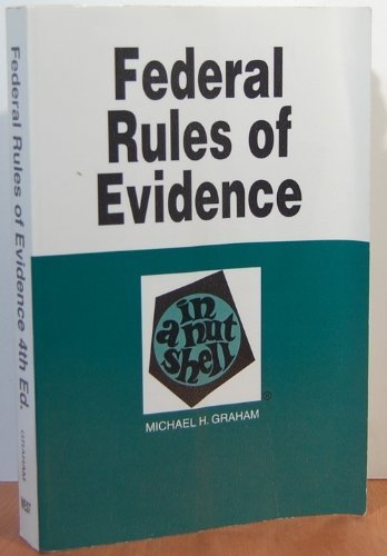 9780314089984: Evidence in a Nutshell: State and Federal Rules (Nutshell Series)