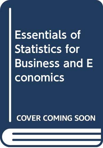 9780314092496: Essentials of Statistics for Business and Economics