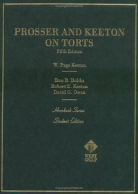 9780314092564: Prosser and Keeton on the Law of Torts (Hornbooks)