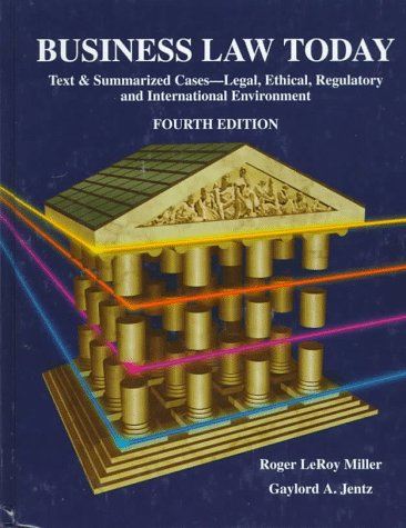 9780314094889: Business Law Today: Text & Summarized Cases, Legal, Ethical, Regulatory, and International Environment