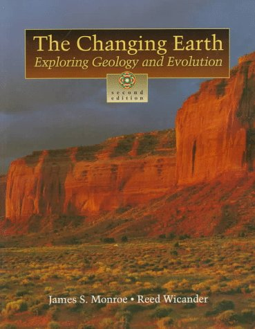 9780314095770: The Changing Earth (International Version) (with In-TERRA-Active 2.0 CD-ROM): Exploring Geology and Evolutions