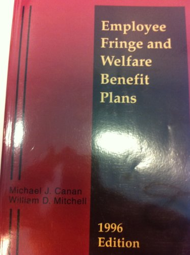 9780314097286: Employee Fringe and Welfare Benefit Plans