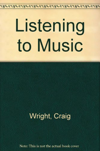 9780314097859: Listening to Music