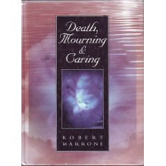 9780314099792: Death, Mourning, and Caring