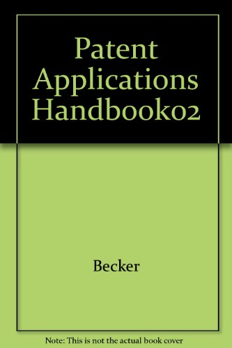 9780314102423: Patent Applications Handbook (Intellectual property library)