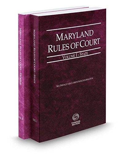 9780314102904: Maryland Rules of Court - State and Federal, 2015 ed. (Vols. I & II, Maryland Court Rules)