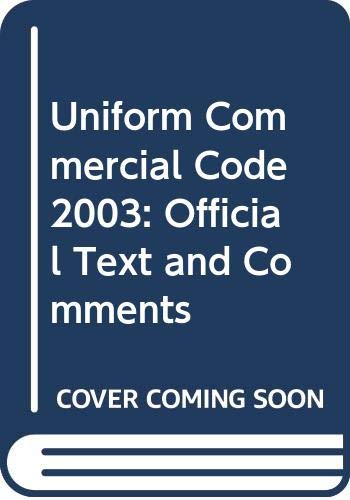 9780314106759: Uniform Commercial Code 2003: Official Text and Comments