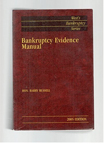 9780314114396: Bankruptcy Evidence Manual (West's Bankruptcy Series)