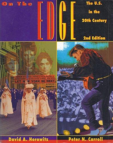 9780314128829: On the Edge: The United States in the Twentieth Century