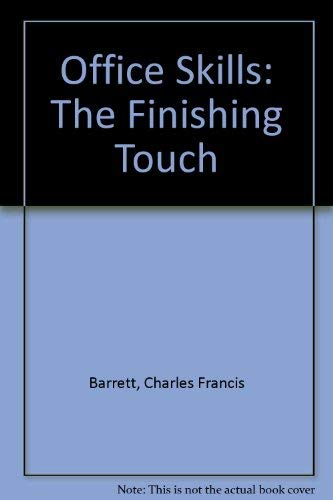 9780314129888: Office Skills: The Finishing Touch