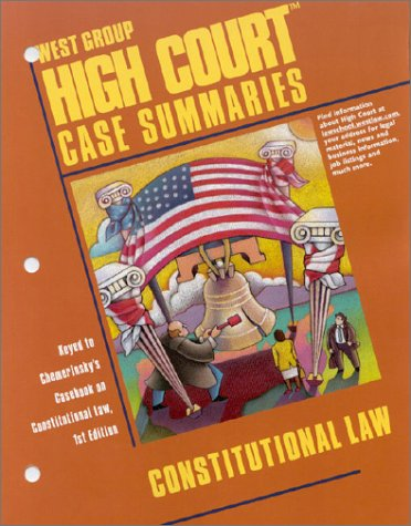 9780314141675: High Court Case Summaries on Constitutional Law (Keyed to Chemerinsky)