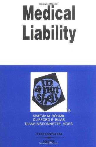 Medical Liability in a Nutshell (Nutshell Series): Marcia Boumil, Clifford