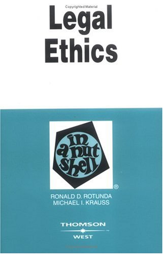 9780314143556: Legal Ethics in a Nutshell