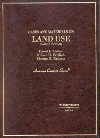 9780314143587: Cases and Materials on Land Use (American Casebook Series)
