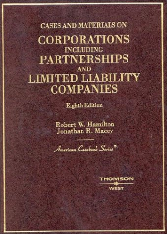 9780314143648: Cases and Materials on Corporations Including Partnerships and Limited Liability Companies: Including Partnerships and Limited Liability Companies (American Casebook)