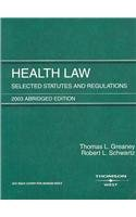 9780314143884: Health Law Selected Statutes and Regulations