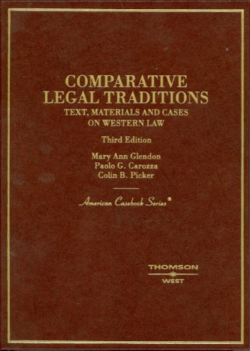 9780314144089: Comparative Legal Traditions: Text, Materials and Cases on Western Law, (American Casebook Series)