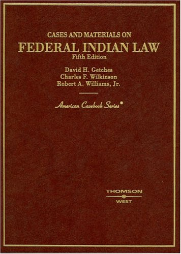 9780314144225: Cases and Materials on Federal Indian Law (American Casebook Series)
