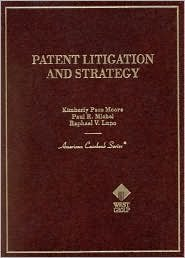 9780314144348: Patent Litigation and Strategy (American Casebook Series)