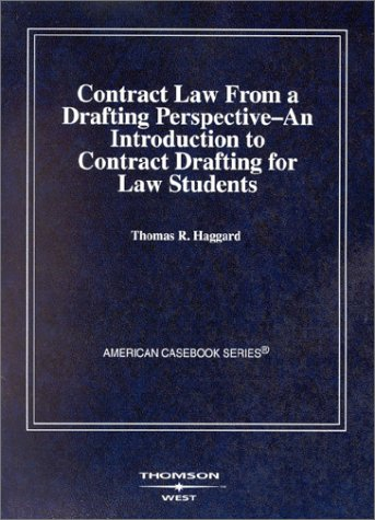 9780314144492: Contract Law from a Drafting Perspective (Coursebook)