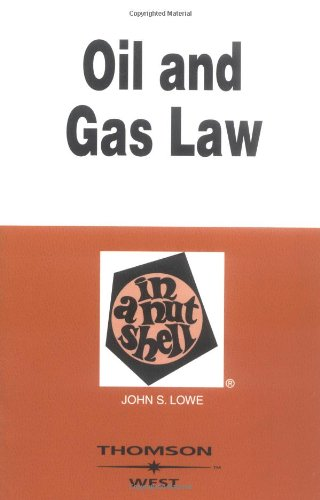 9780314144553: Oil and Gas Law in a Nutshell