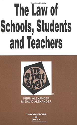 9780314144614: The Law of Schools, Students and Teachers in a Nutshell (Nutshell Series)