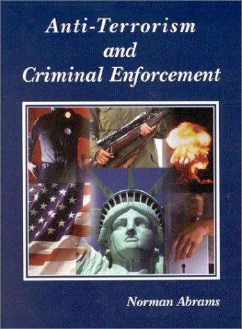 9780314144638: Anti-Terrorism and Criminal Enforcement (American Casebook)