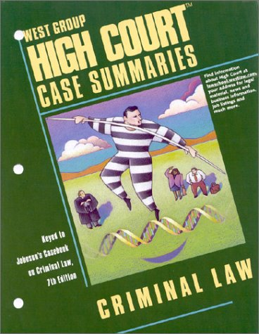 9780314145291: High Court Case Summaries on Criminal Law (Keyed to Johnson, Seventh Edition)