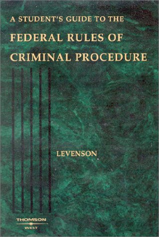 9780314145376: A Student's Guide to the Rules of Criminal Procedure (Statutory Supplement)