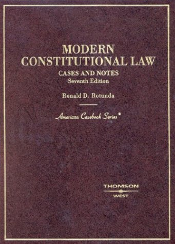 9780314145864: Modern Constitutional Law: Cases and Notes (American Casebook Series)