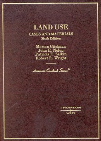 9780314146021: Land Use: Cases and Materials (American Casebook)