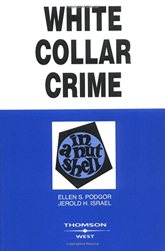 9780314146298: White Collar Crime In A Nutshell (Nutshell Series)