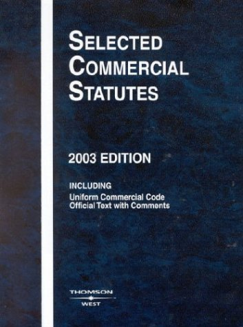 9780314146861: Selected Commercial Statutes, 2003