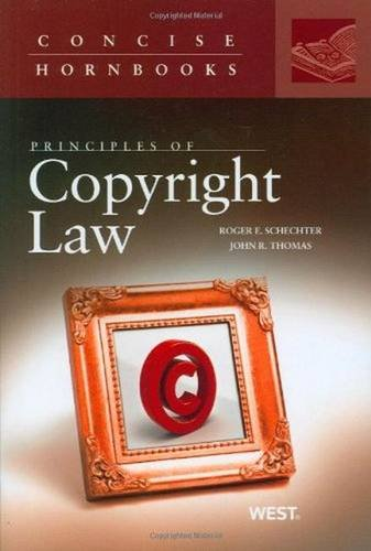 9780314147509: Principles of Copyright Law (Concise Hornbook Series)