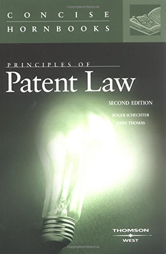9780314147516: Principles of Patent Law (Concise Hornbook Series)