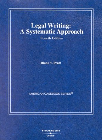 9780314147608: Legal Writing: A Systematic Approach (American Casebooks) (American Casebook Series)
