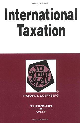 International Taxation In A Nutshell (0314149066) by Doernberg, Richard L.