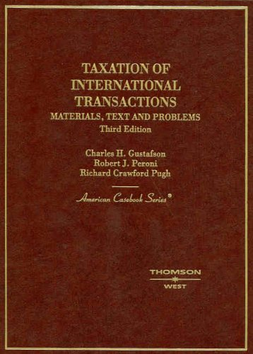 9780314149305: Taxation of International Transactions: Materials, Texts And Problems (American Casebook Series)