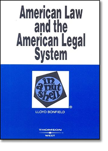 9780314150165: American Law and the American Legal System in a Nutshell (Nutshells)