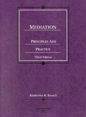 9780314150226: Mediation, Principles and Practice (Coursebook)