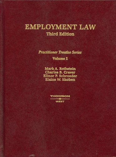 9780314150240: Employment Law, Vol. 1, Third Edition (Practitioner Treatise Series) (Practitioner's Treatise Series)