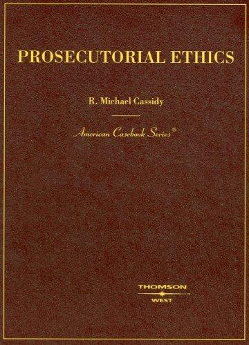 9780314150264: Prosecutorial Ethics (American Casebooks) (American Casebook Series)