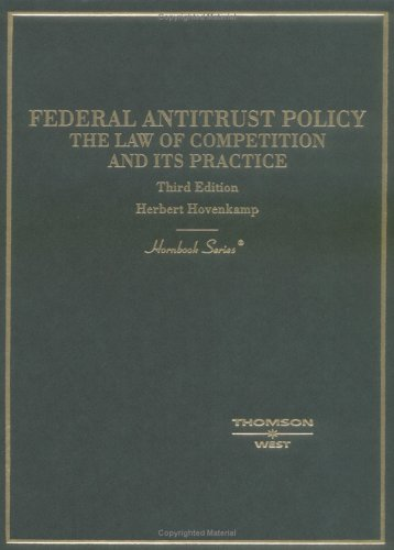 9780314150462: Hovenkamp Federal Antitrust Policy, the Law of Competition and Its Practice, 3D (Hornbook Series) (HORNBOOK SERIES STUDENT EDITION)