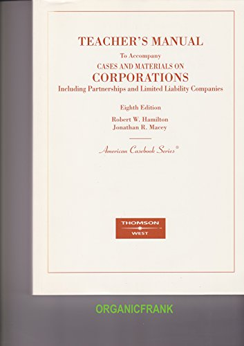9780314150684: Teacher's Manual To Accompany Cases and Materials on Corporations: Including Partnerships and Limimited Liablity Companies, American Case Series