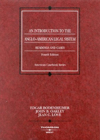 9780314150875: An Introduction to the Anglo-American Legal System: Readings and Cases, Fourth Edition (Coursebook)